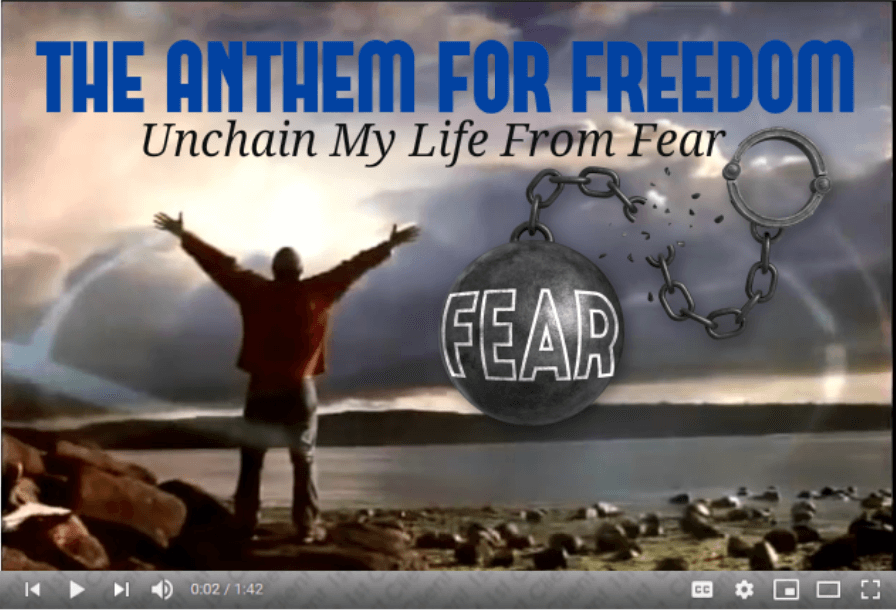 the anthem for freedom - overcome fear