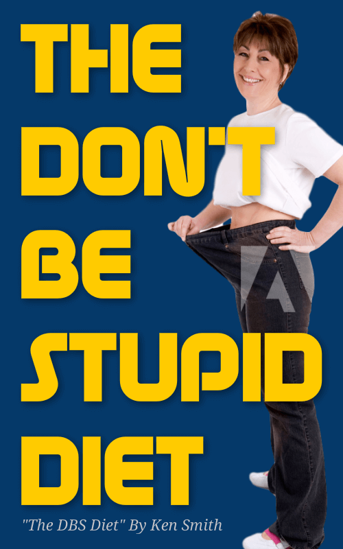 the don't be stupid diet