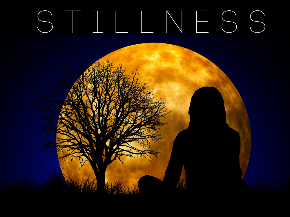 stillness
