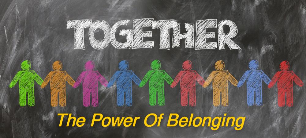 power of belonging